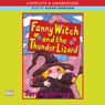 Fanny Witch and the Thunder Lizard & Fanny Witch Goes Spikky Spoo! (Unabridged), by Jeremy Strong
