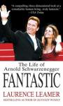 Fantastic: The Life of Arnold Schwarzenegger Audiobook, by Laurence Leamer