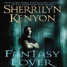 Fantasy Lover: A Dark-Hunter Novel (Unabridged), by Sherrilyn Kenyon