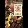 Farewell My Concubine: A Novel (Unabridged) Audiobook, by Lilian Lee