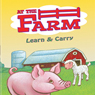 At the Farm (Unabridged), by Laura Gates Galvin