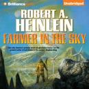Farmer in the Sky (Unabridged) Audiobook, by Robert A. Heinlein
