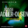 Fasanjagarna (Pheasant Hunters) (Unabridged), by Jussi Adler-Olsen