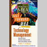 The Fast Forward MBA in Technology: Management: Quick Tips, Speedy Solutions, Cutting-Edge Ideas Audiobook, by Daniel P. Petrozzo
