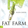 Fat Farm (Unabridged) Audiobook, by Allen Carter