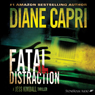 Fatal Distraction: A Jess Kimball Thriller, Book 1 (Unabridged) Audiobook, by Diane Capri