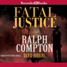Fatal Justice (Unabridged) Audiobook, by Ralph Compton
