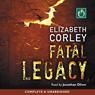 Fatal Legacy (Unabridged) Audiobook, by Elizabeth Corley