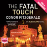 The Fatal Touch (Unabridged) Audiobook, by Conor Fitzgerald