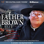 The Father Brown Mysteries (A Radio Dramatization): The Flying Stars, The Point of a Pin, The Three Tools of Death, and The Invisible Man Audiobook, by G. K. Chesterton