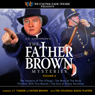 The Father Brown Mysteries, Volume 6 Audiobook, by M. J. Elliott