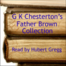 Father Brown Audiobook, by G. K. Chesterton