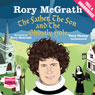 The Father, the Son and the Ghostly Hole (Unabridged) Audiobook, by Rory McGrath