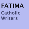Fatima (Unabridged), by Catholic Writers