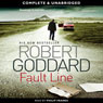 Fault Line (Unabridged) Audiobook, by Robert Goddard