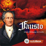Fausto (Faust), by Johann Wolfgang von Goethe