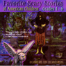 Favorite Scary Stories of American Children: For Grades 4-6, by Richard Young