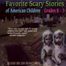 Favorite Scary Stories of American Children: For Grades K-3 Audiobook, by Richard Young
