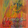 A Favorite Son (Unabridged) Audiobook, by Uvi Poznansky