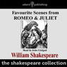 Favourite Scenes from Romeo and Juliet Audiobook, by William Shakespeare