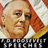 FDR: Selected Speeches of President Franklin D Roosevelt, by Franklin D. Roosevelt
