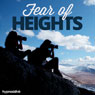 Fear of Heights - Hypnosis, by Hypnosis Live