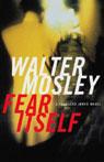 Fear Itself: A Fearless Jones Novel (Unabridged), by Walter Mosley