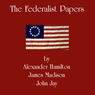 The Federalist Papers: Selected Essays, by Alexander Hamilton