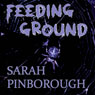 Feeding Ground (Unabridged) Audiobook, by Sarah Pinborough