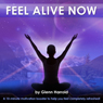 Feel Alive Now: A 10-Minute Motivation Booster to Help You Feel Completely Refreshed!, by Glenn Harrold