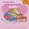 Feliz dia de la Amistad, Gus! (Happy Valentines Day, Gus!) Audiobook, by Jacklyn Williams
