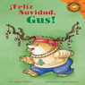 Feliz Navidad, Gus! (Merry Christmas, Gus!), by Jacklyn Williams