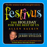 Festivus: The Holiday for the Rest of Us (Unabridged), by Allen Salkin