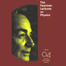 The Feynman Lectures on Physics: Volume 4, Electrical and Magnetic Behavior (Unabridged), by Richard P. Feynman