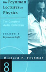 The Feynman Lectures on Physics: Volume 8, Feynman on Light (Unabridged), by Richard P. Feynman