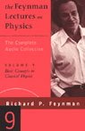The Feynman Lectures on Physics: Volume 9, Basic Concepts in Classical Physics (Unabridged) Audiobook, by Richard P. Feynman