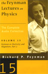 The Feynman Lectures on Physics: Volume 15, Feynman on Electricity and Magnetism, Part 2, by Richard Feynman