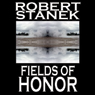 Fields of Honor: Ruin Mist Chronicles, Book 3 (Unabridged) Audiobook, by Robert Stanek