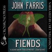 Fiends (Unabridged), by John Farris
