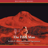 The Fifth Man: Oxygen Series, Book 2 (Unabridged) Audiobook, by John B. Olson