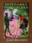 Fifty Famous Stories Retold (Unabridged) Audiobook, by James Baldwin
