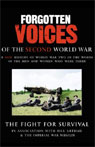 The Fight for Survival: Forgotten Voices of the Second World War Audiobook, by Max Arthur