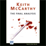 The Final Analysis (Unabridged) Audiobook, by Keith McCarthy