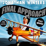Final Approach Audiobook, by Jonathan Winters