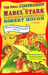 The Final Confession of Mabel Stark (Unabridged), by Robert Hough