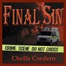 Final Sin (Unabridged) Audiobook, by Chelle Cordero