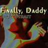 Finally, Daddy: Step Sluts (Unabridged) Audiobook, by Jack Strait