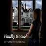 Finally Home (Unabridged) Audiobook, by Elysabeth Eldering