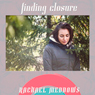 Finding Closure: Hypnosis & Subliminal Audiobook, by Rachael Meddows