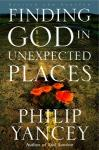 Finding God in Unexpected Places (Unabridged) Audiobook, by Philip Yancey